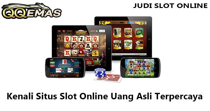Kenali Situs Slot Online Uang Asli Terpercaya